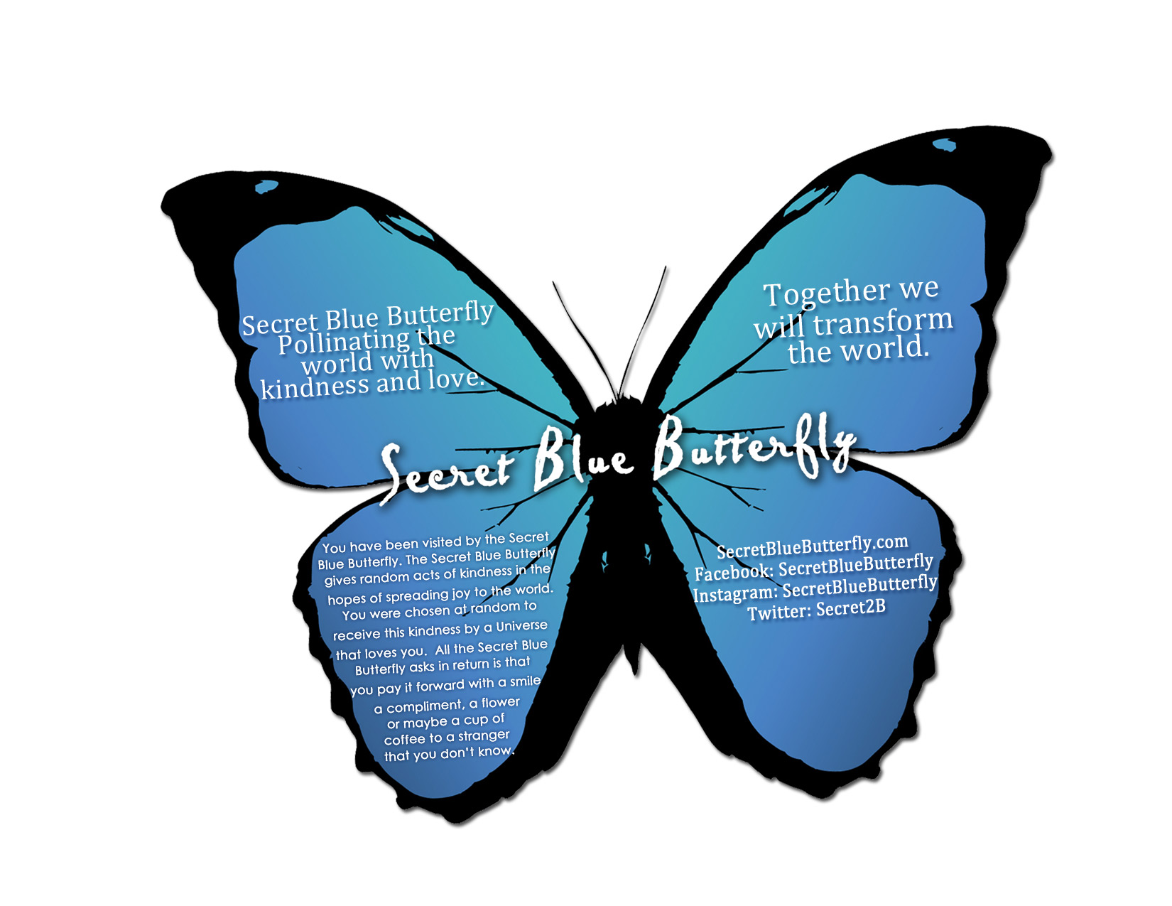 secret blue butterfly u2013 pollinating the world with kindness and love
